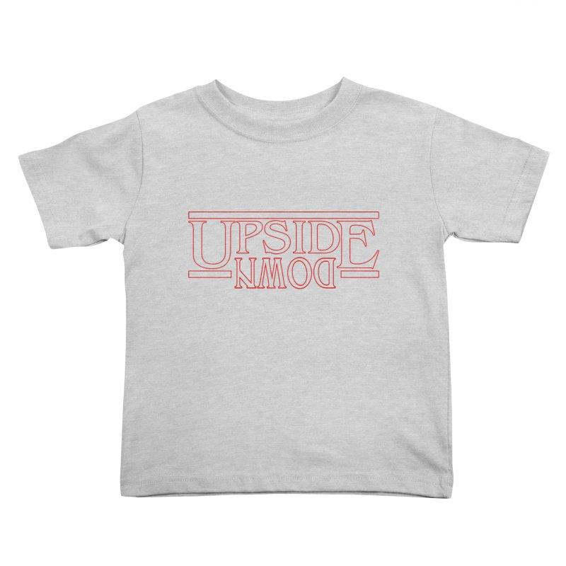 Upside Down Kids Toddler T-Shirt by Comedyrockgeek 's Artist Shop