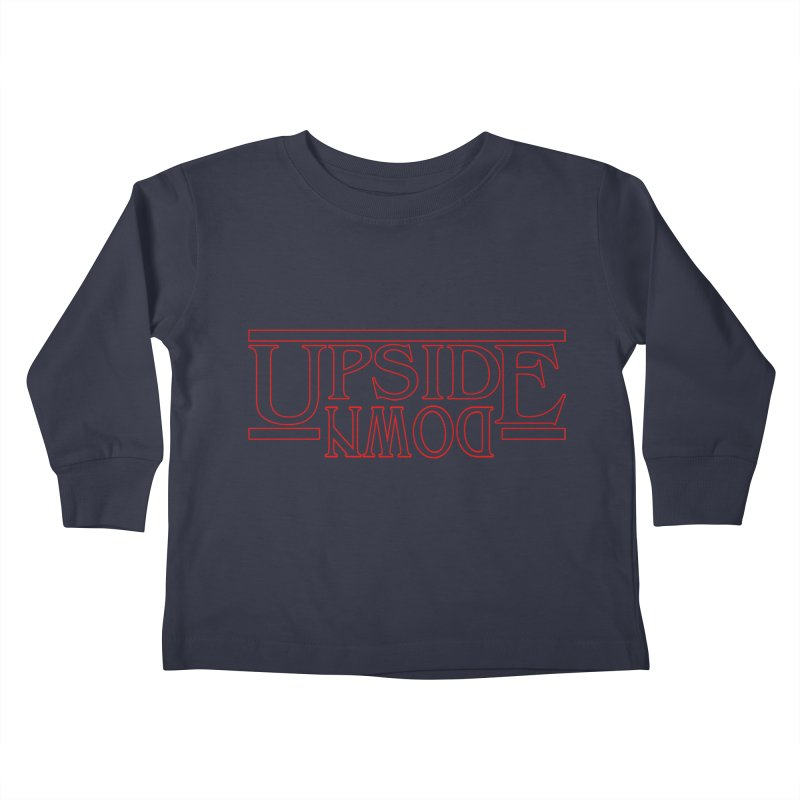 Upside Down Kids Toddler Longsleeve T-Shirt by Comedyrockgeek 's Artist Shop