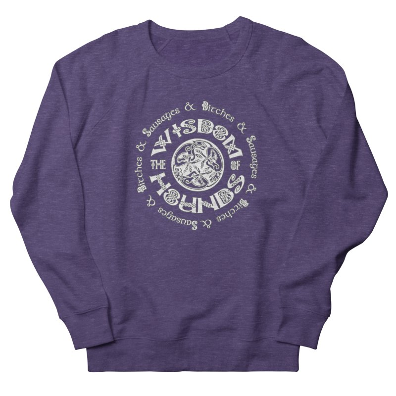 Wisdom of Hounds Men's French Terry Sweatshirt by Comedyrockgeek 's Artist Shop