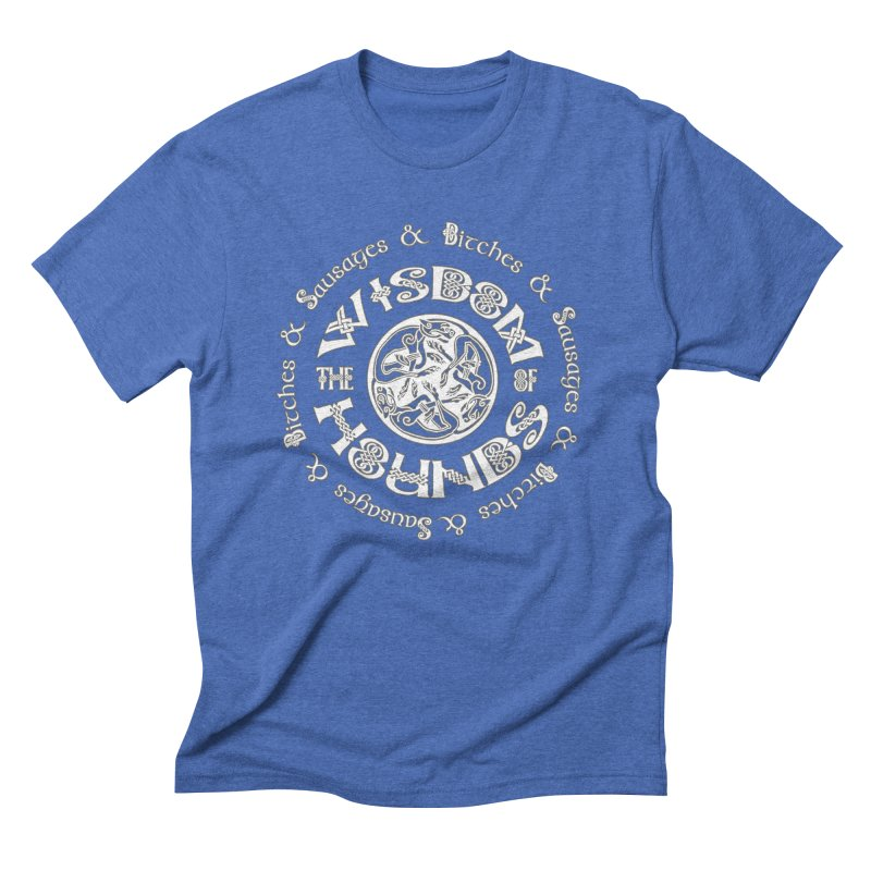 Wisdom of Hounds Men's Triblend T-shirt by Comedyrockgeek 's Artist Shop
