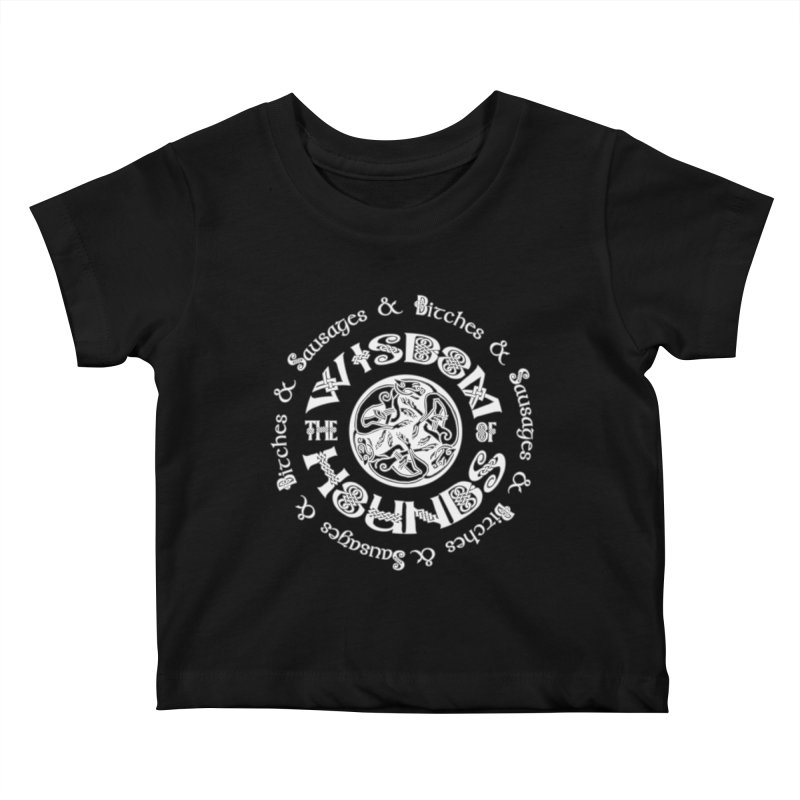 Wisdom of Hounds Kids Baby T-Shirt by Comedyrockgeek 's Artist Shop