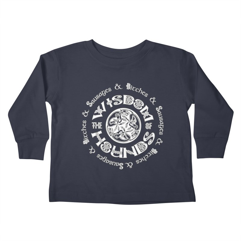 Wisdom of Hounds Kids Toddler Longsleeve T-Shirt by Comedyrockgeek 's Artist Shop