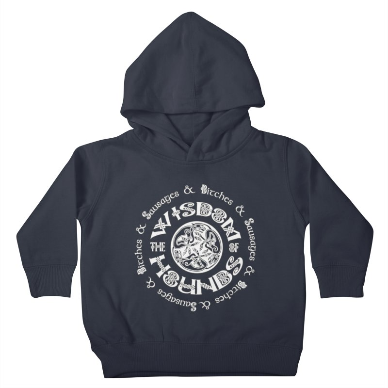 Wisdom of Hounds Kids Toddler Pullover Hoody by Comedyrockgeek 's Artist Shop