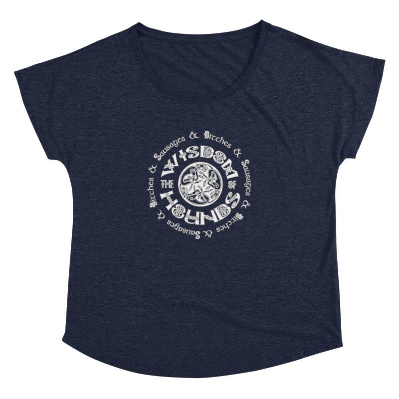 Wisdom of Hounds Women's Dolman Scoop Neck by Comedyrockgeek 's Artist Shop