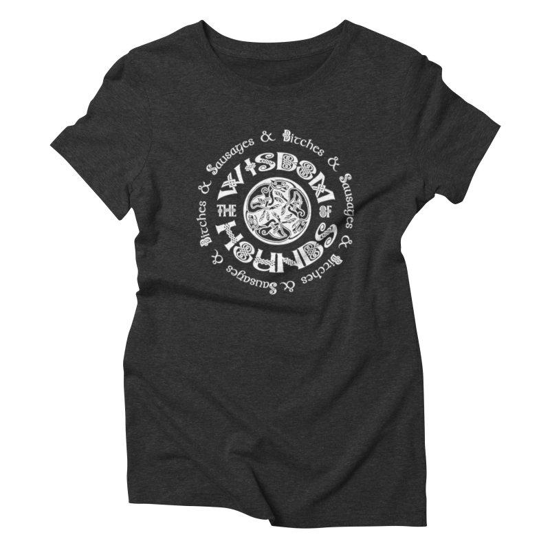 Wisdom of Hounds Women's Triblend T-Shirt by Comedyrockgeek 's Artist Shop