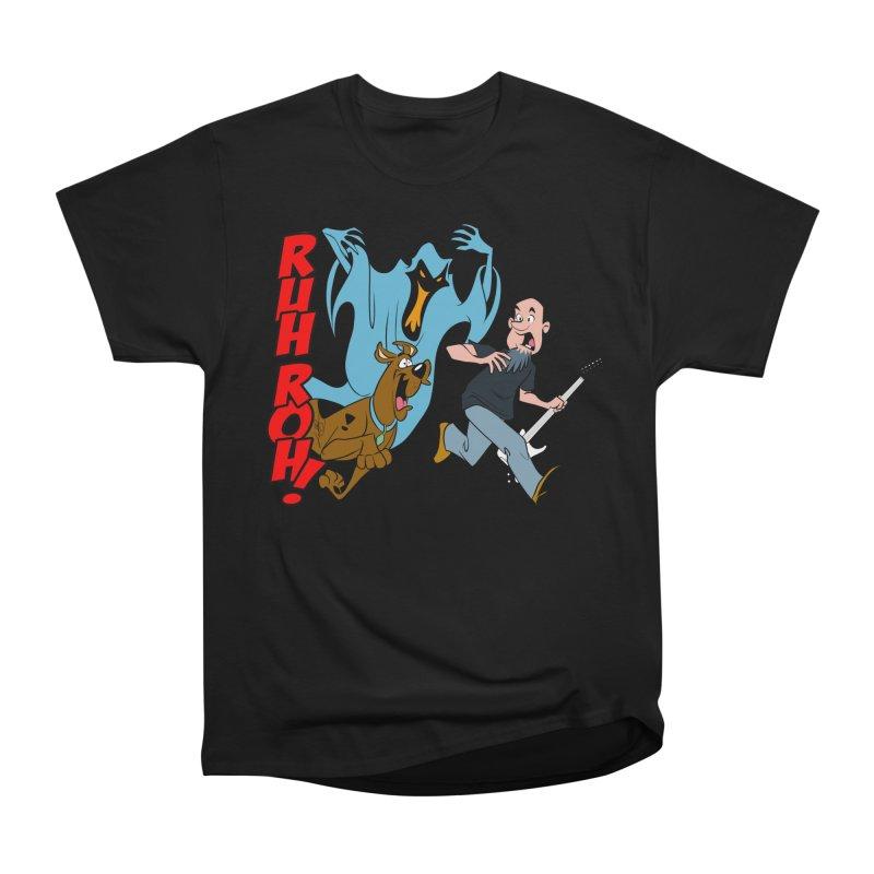 Ruh Roh! Women's Heavyweight Unisex T-Shirt by Comedyrockgeek 's Artist Shop