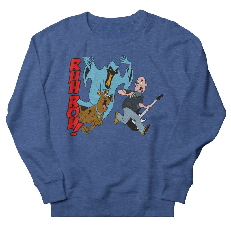 Ruh Roh! Women's French Terry Sweatshirt by Comedyrockgeek 's Artist Shop