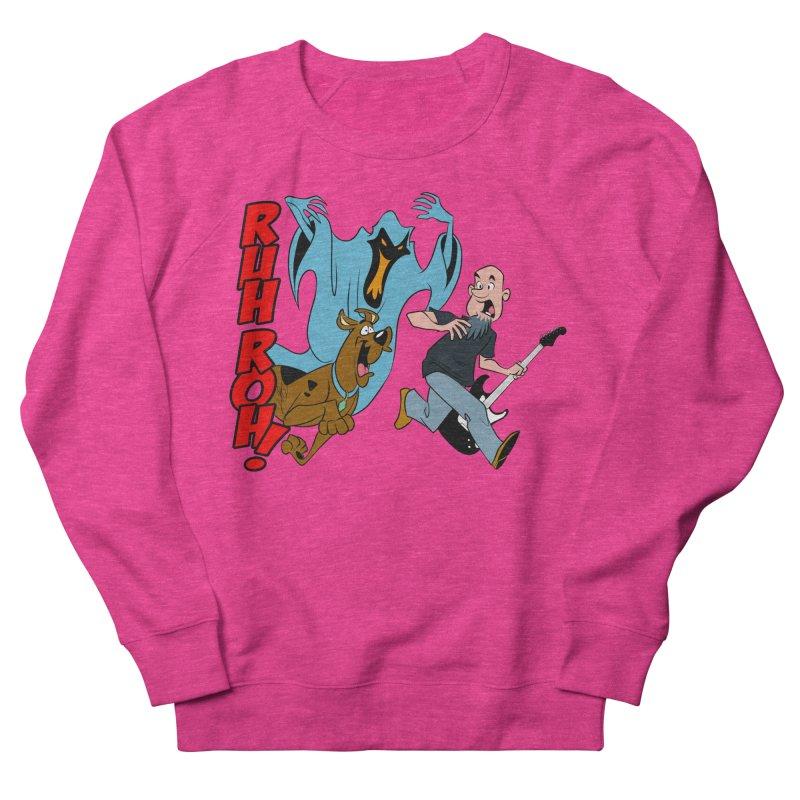 Ruh Roh! Women's French Terry Sweatshirt by Comedyrockgeek 's Artist Shop