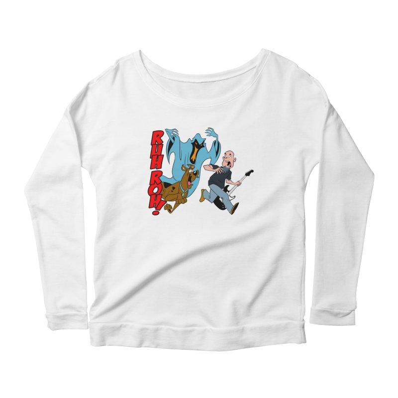 Ruh Roh! Women's Scoop Neck Longsleeve T-Shirt by Comedyrockgeek 's Artist Shop