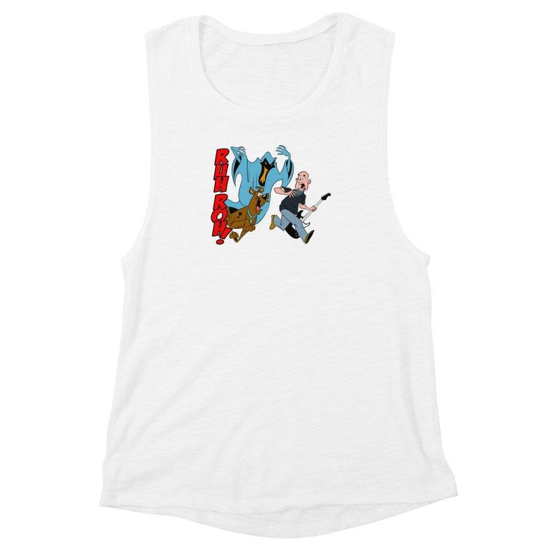 Ruh Roh! Women's Muscle Tank by Comedyrockgeek 's Artist Shop