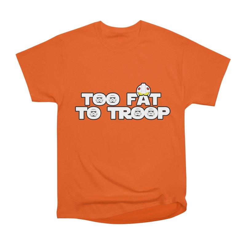Too Fat To Troop Men's Classic T-Shirt by Comedyrockgeek 's Artist Shop
