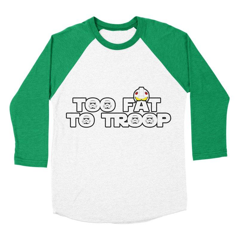 Too Fat To Troop Women's Baseball Triblend T-Shirt by Comedyrockgeek 's Artist Shop