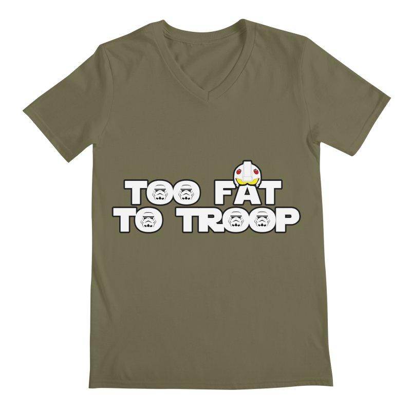 Too Fat To Troop Men's V-Neck by Comedyrockgeek 's Artist Shop