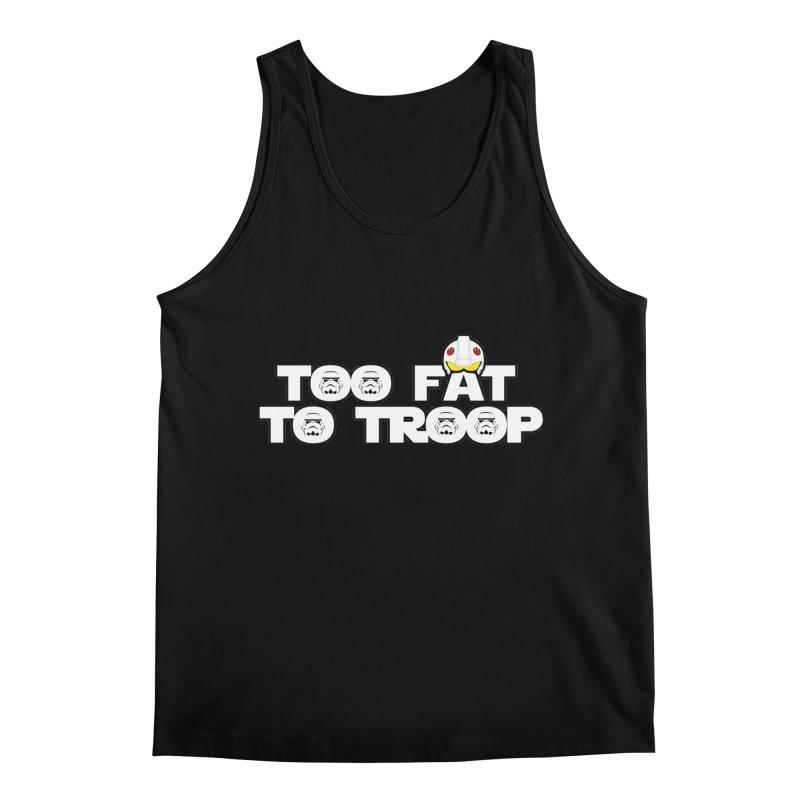 Too Fat To Troop Men's Regular Tank by Comedyrockgeek 's Artist Shop