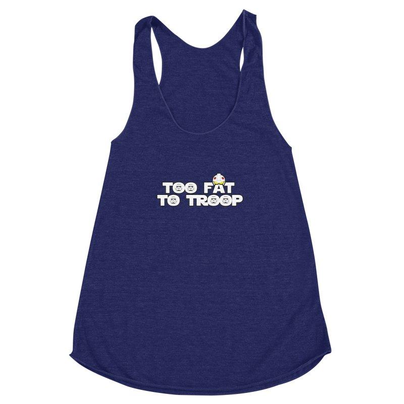 Too Fat To Troop Women's Racerback Triblend Tank by Comedyrockgeek 's Artist Shop