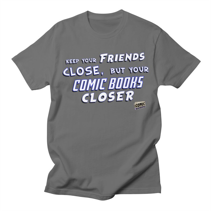 Friends and Comics Men's T-Shirt by ComicBookKeepers's Artist Shop