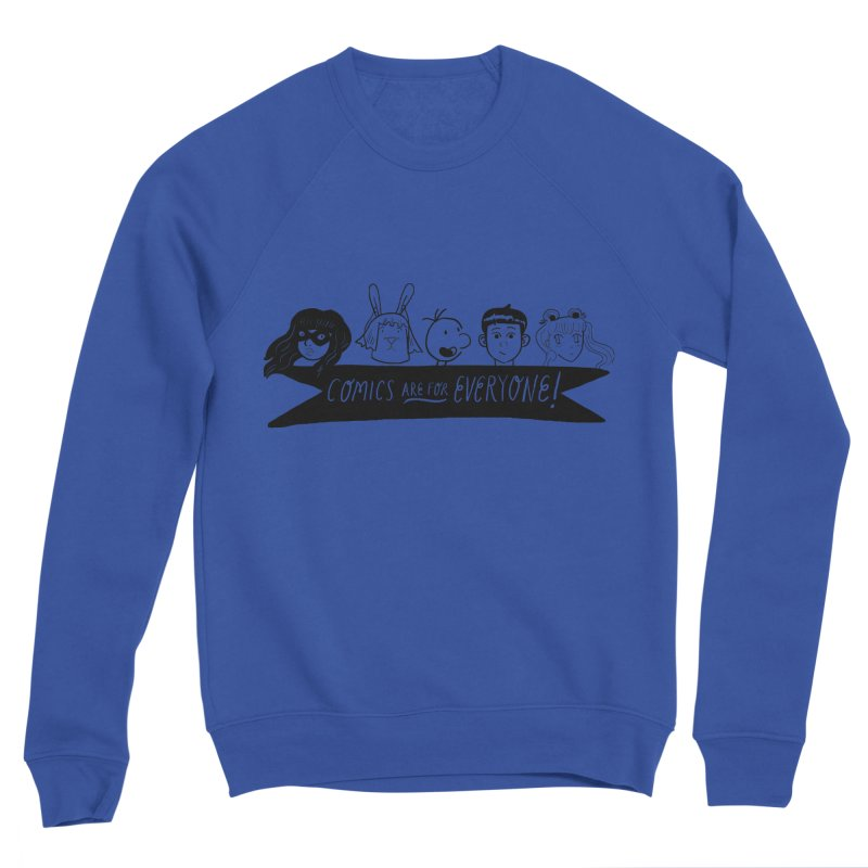 Comics are for Everyone Men's Sweatshirt by Comicsnmore's Artist Shop