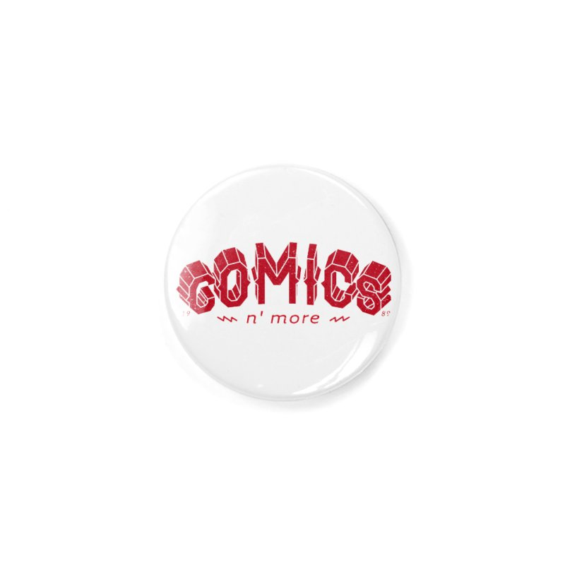 COMICS N' MORE RED Accessories Button by Comicsnmore's Artist Shop