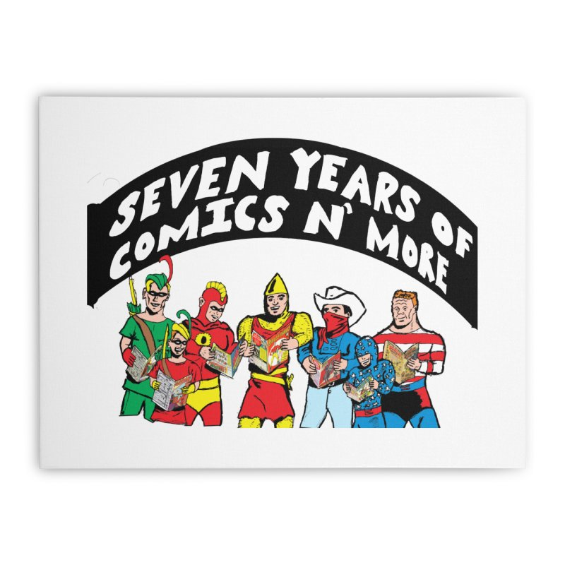 Seven Years Of Comics N More Black Banner Home Stretched Canvas by Comixmonger's Closet