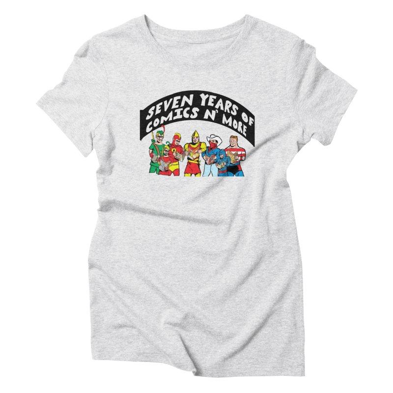 Seven Years Of Comics N More Black Banner Women's T-Shirt by Comixmonger's Closet