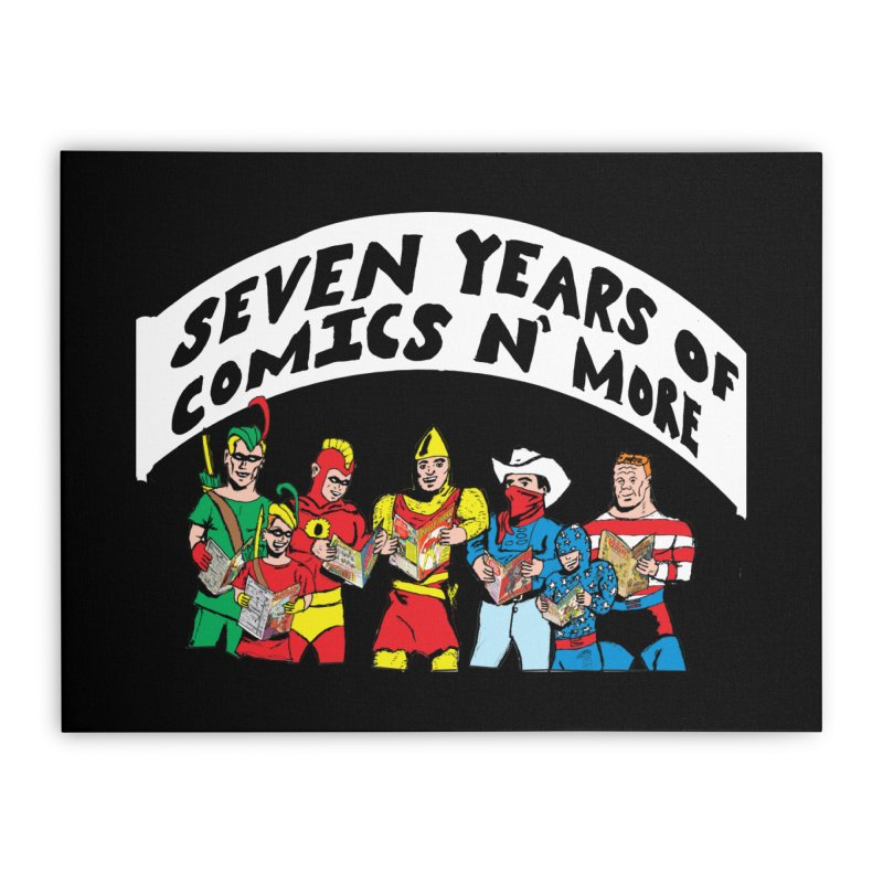 Seven Years Of Comics N More White Banner Home Stretched Canvas by Comixmonger's Closet