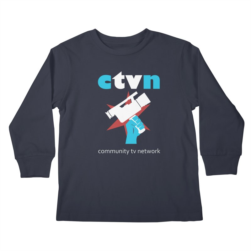 Community TV Network Kids Longsleeve T-Shirt by CommunityTVNetwork's Artist Shop