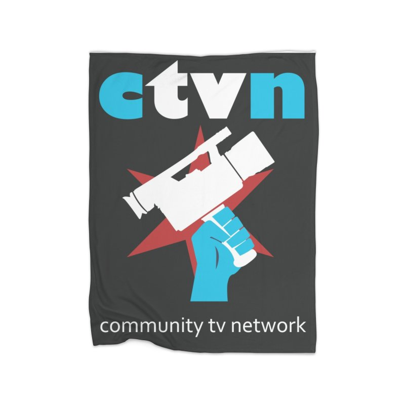 CTVNaccessories Home Blanket by CommunityTVNetwork's Artist Shop