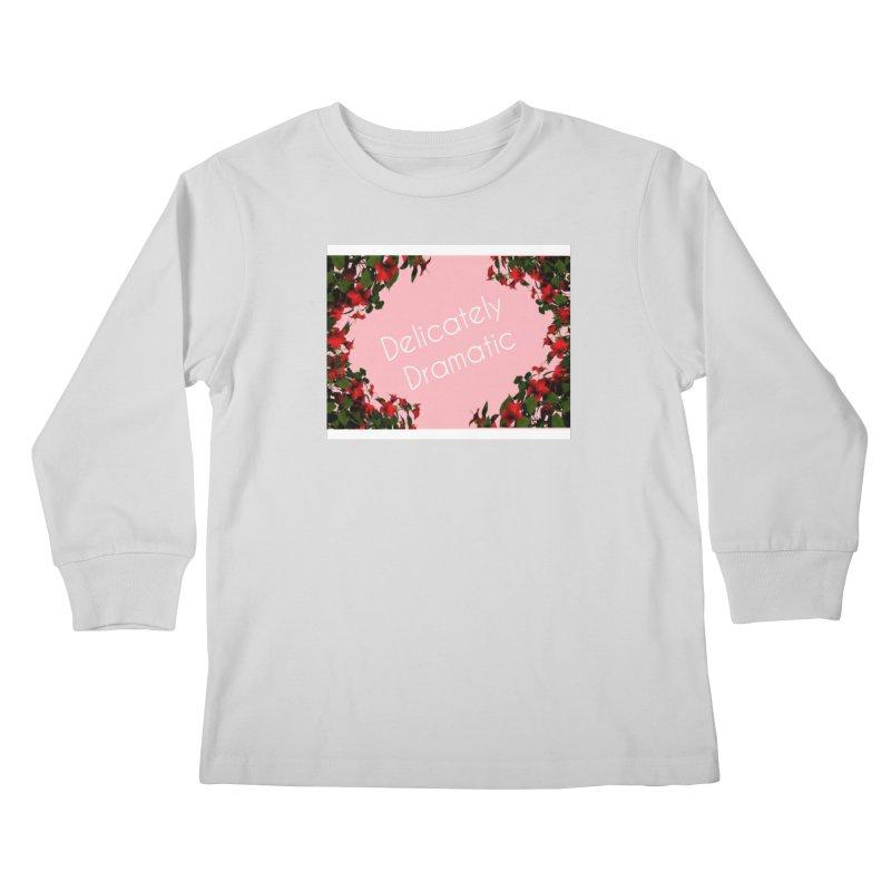 Delicately Put Kids Longsleeve T-Shirt by Communityholidays's Artist Shop