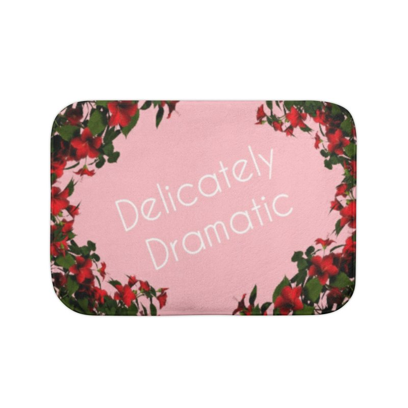 Delicately Put Home Bath Mat by Communityholidays's Artist Shop