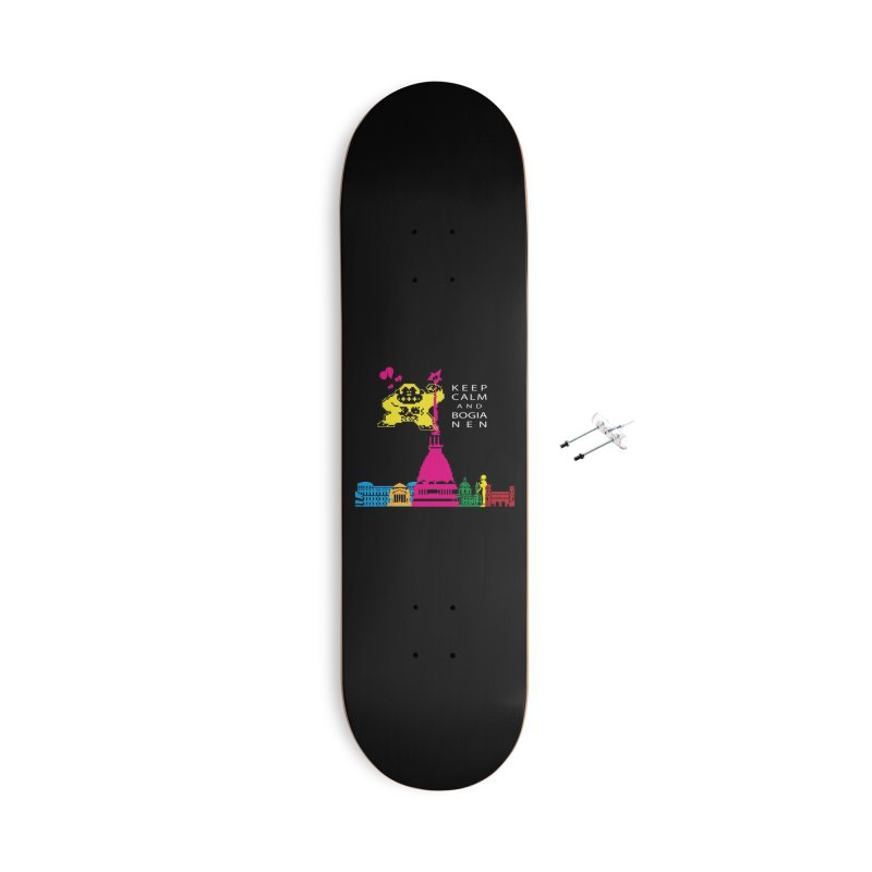 Keep Calm and Bogia Nen Accessories With Hanging Hardware Skateboard by Lospaccio Conamole