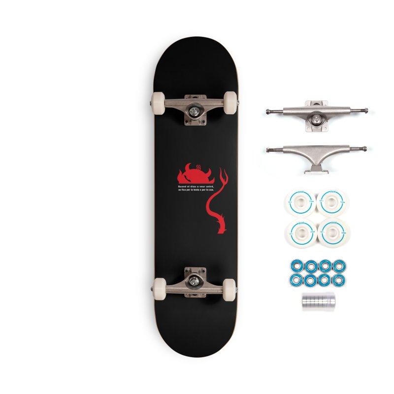 Quand el diau a veur antré, as fica per la test o per la cua Accessories Complete - Basic Skateboard by Lospaccio Conamole