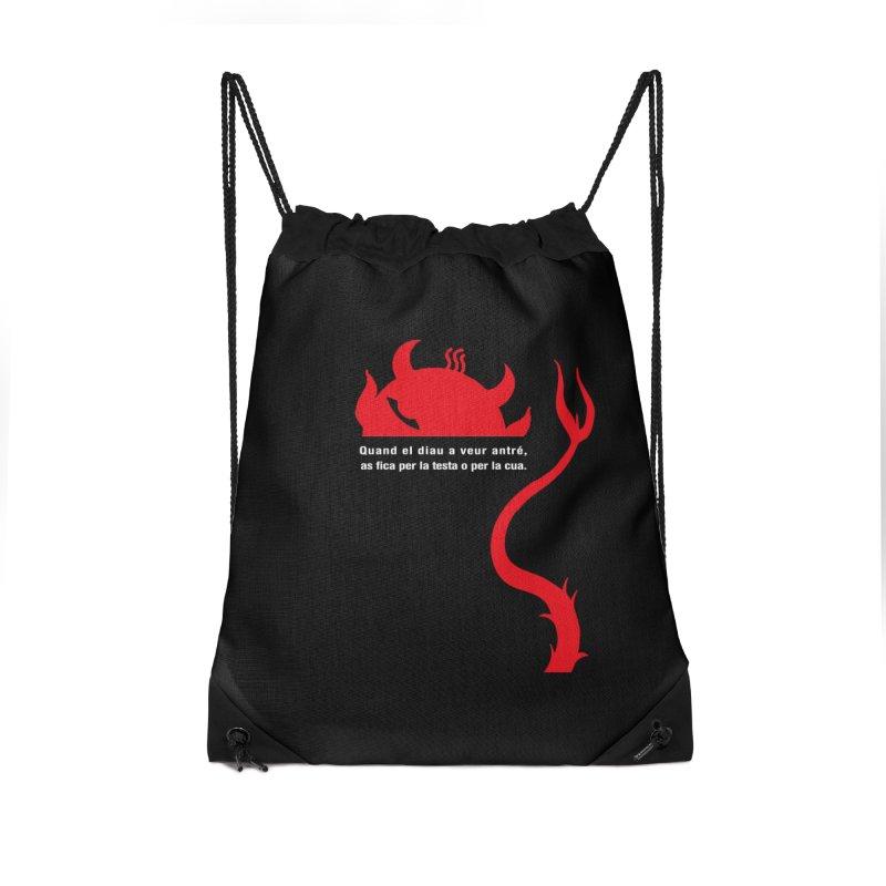 Quand el diau a veur antré, as fica per la test o per la cua Accessories Drawstring Bag Bag by Lospaccio Conamole