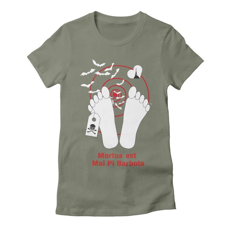 Mortus est mai pi barbota Women's Fitted T-Shirt by Lospaccio Conamole