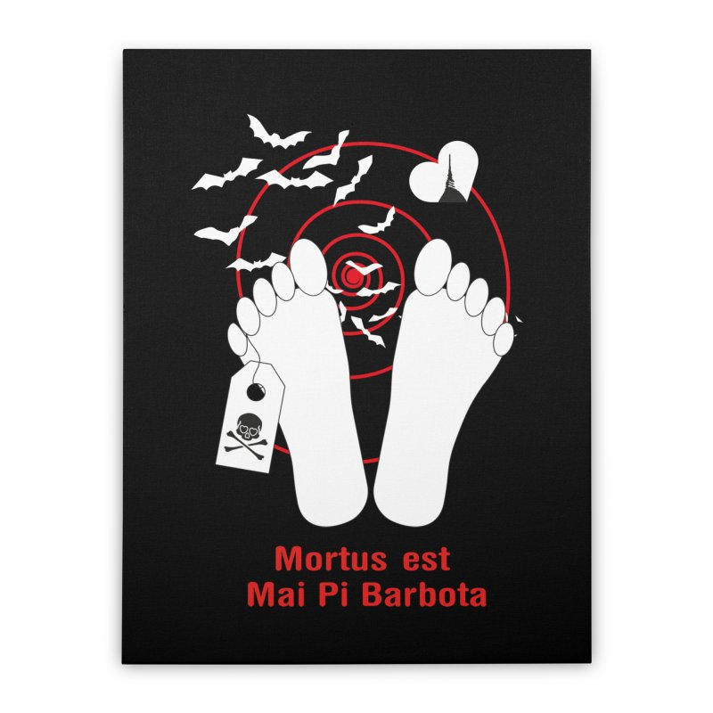 Mortus est mai pi barbota Home Stretched Canvas by Lospaccio Conamole