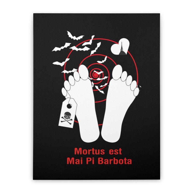 Mortus est mai pi barbota Home Stretched Canvas by Lospaccio Conamole