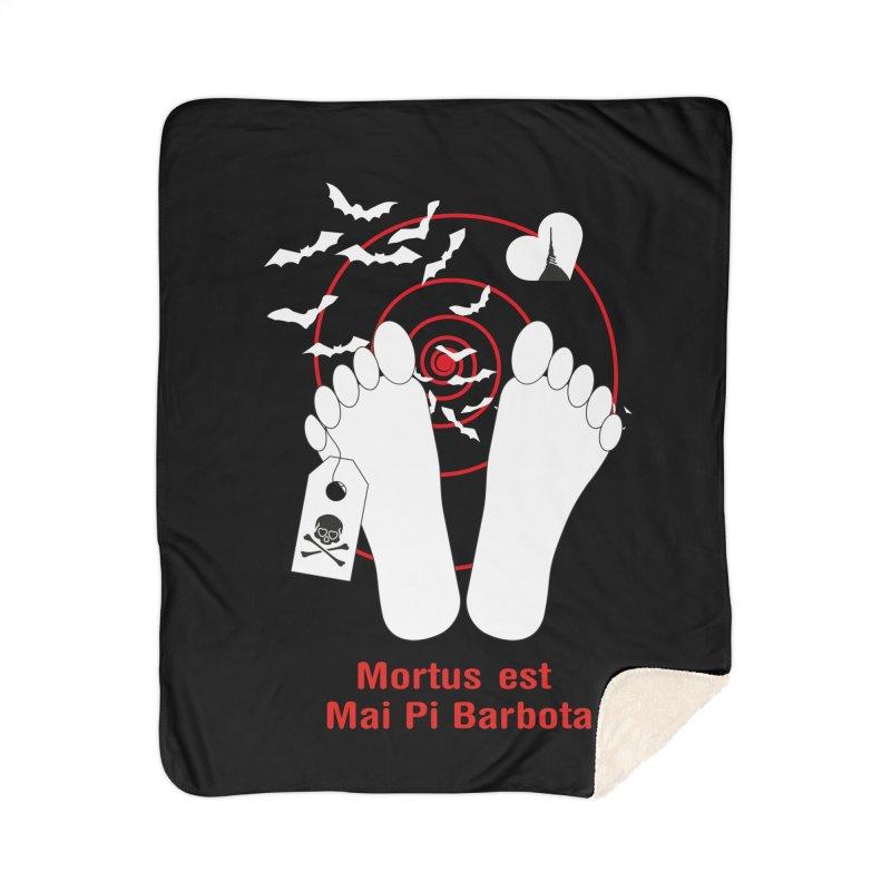 Mortus est mai pi barbota Home Sherpa Blanket Blanket by Lospaccio Conamole