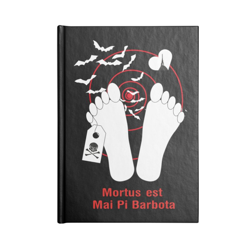 Mortus est mai pi barbota Accessories Lined Journal Notebook by Lospaccio Conamole