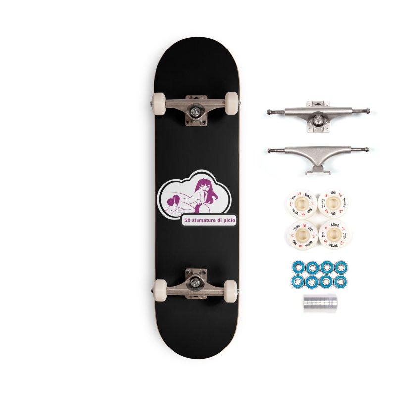 5o sfumature di picio Accessories Complete - Premium Skateboard by Lospaccio Conamole