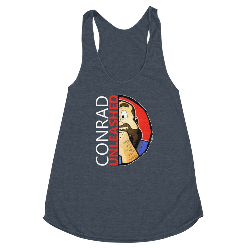 Women's None by Conrad Unleashed Official Merch