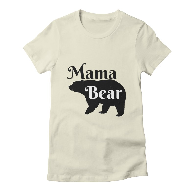 Mama Bear (Light) Women's Fitted T-Shirt by CraftyFarmhouse's Artist Shop