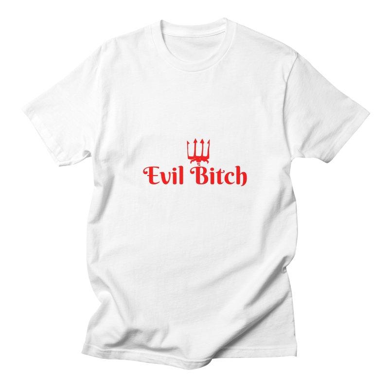 Evil Bitch T-shirts and Sweatshirts Women's T-Shirt by CreationsByHMA
