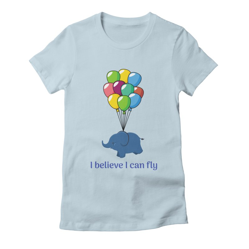 I believe I can fly Women's T-Shirt by CreationsByHMA