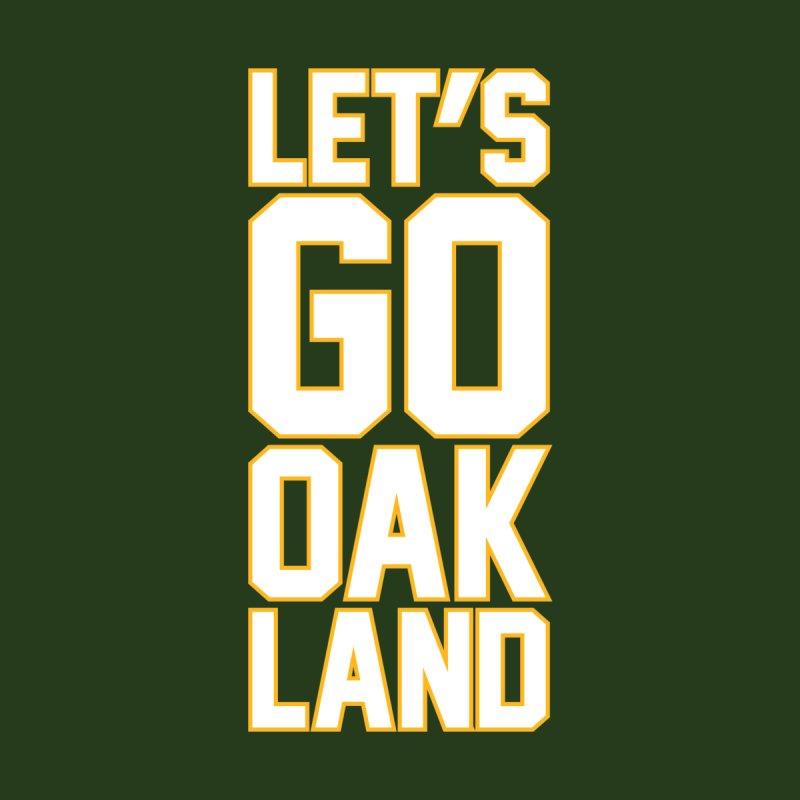 Let's Go Oak-Land by Creative Satchel Shop