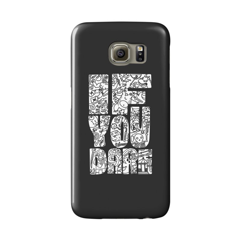 If You Dare Accessories Phone Case by Critical Shoppe