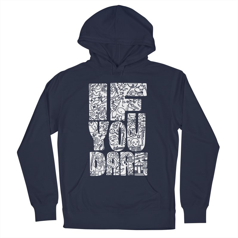 If You Dare Men's Pullover Hoody by Critical Shoppe
