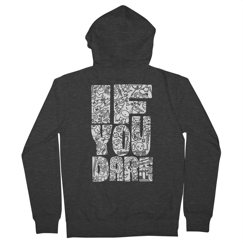 If You Dare Men's French Terry Zip-Up Hoody by Critical Shoppe