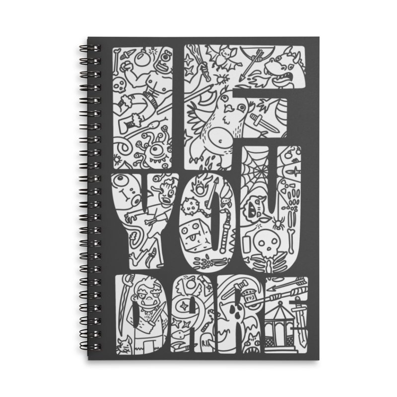 If You Dare Accessories Lined Spiral Notebook by Critical Shoppe