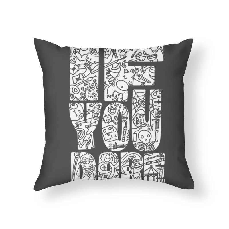 If You Dare Home Throw Pillow by Critical Shoppe