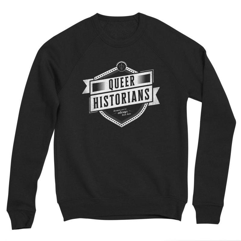 Queer Historians Men's Sponge Fleece Sweatshirt by Crowglass Design
