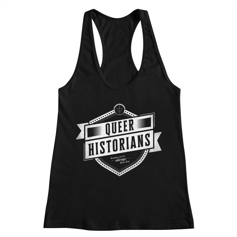 Queer Historians Women's Racerback Tank by Crowglass Design